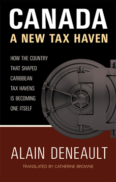 deneault-alain-canada-a-new-tax-haven